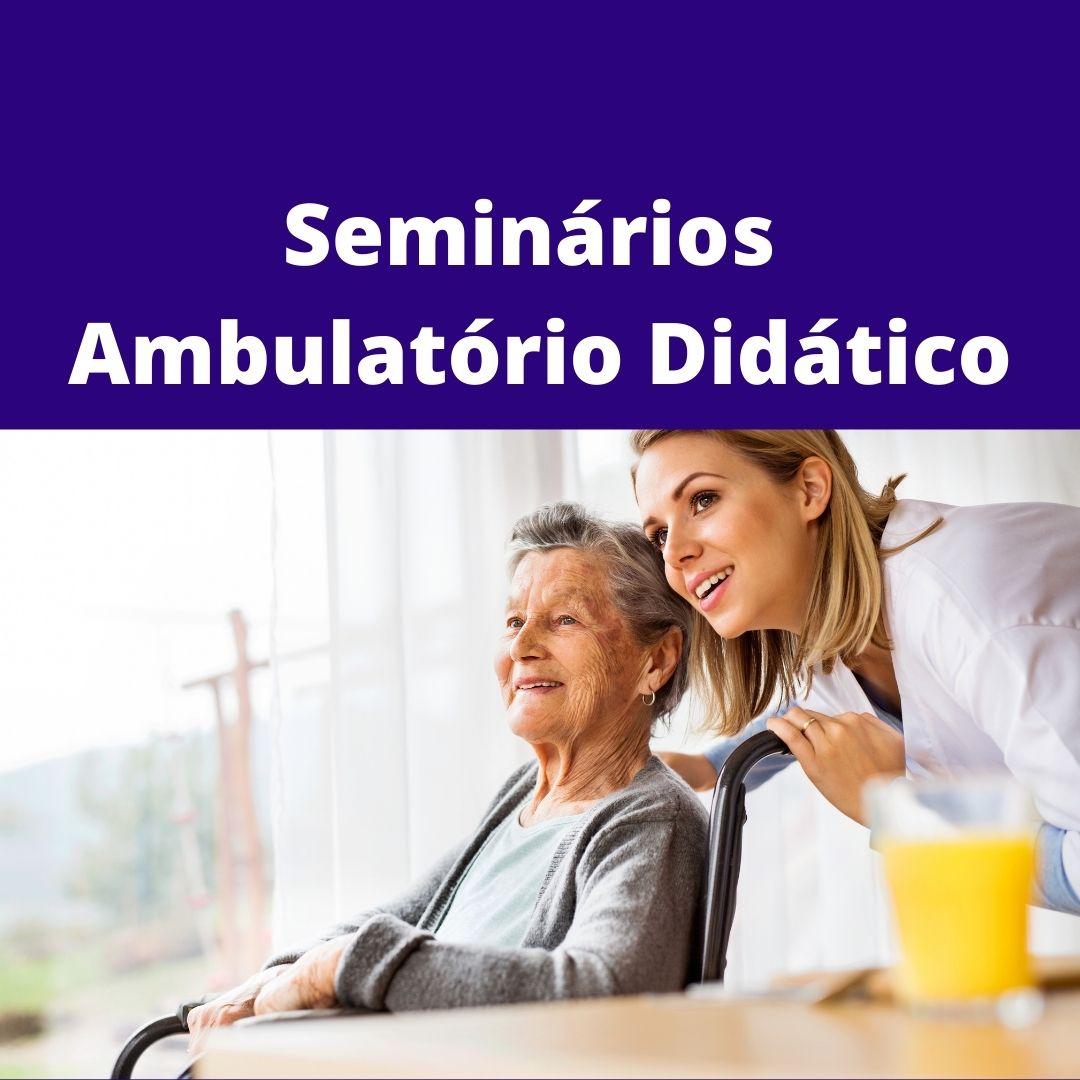 Seminários Ambulatório Didático