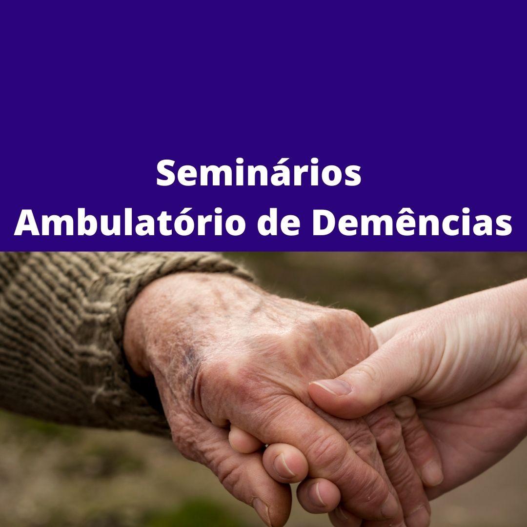 Seminários Ambulatório de Demências